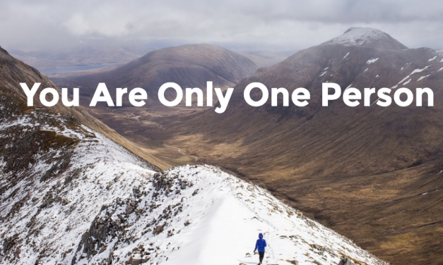You Are Only One Person