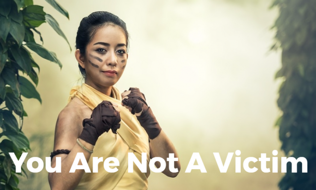 You Are Not A Victim