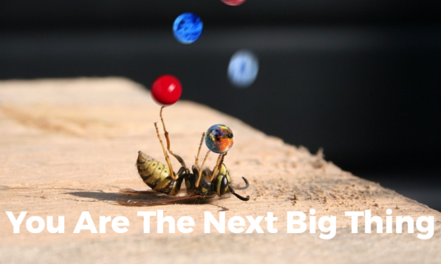You Are The Next Big Thing
