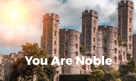 You Are Noble