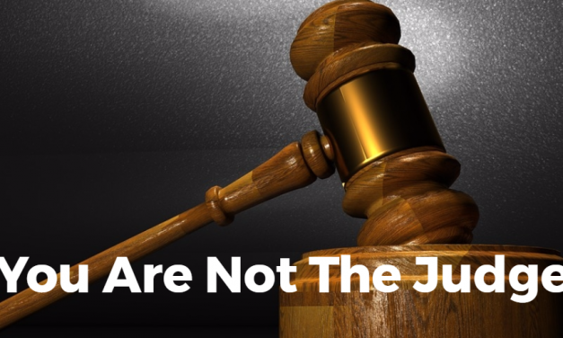 You Are Not The Judge