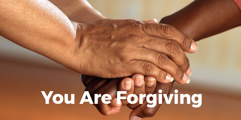 You Are Forgiving