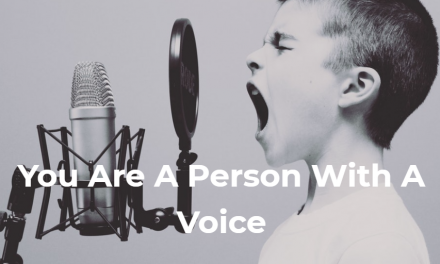 You Are A Person With A Voice
